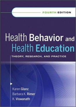 HEALTH BEHAVIOUR & HEALTH EDUCATION: THEORY & PRACTICE