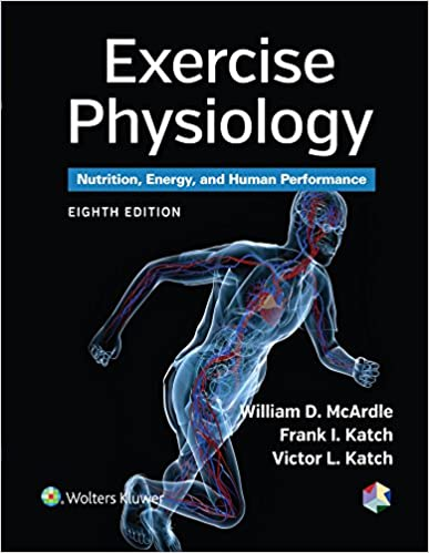 EXERCISE PHYSIOLOGY:NUTRITION, ENERGY AND HUMAN PERFORMANCE