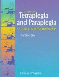 TETRAPLEGIA & PARAPLEGIA: A GUIDE FOR PHYTHRP