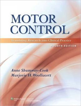 MOTOR CONTROL: TRANSLATING RESEARCH INTO CLINICAL
