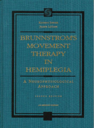 BRUNNSTROM'S MOVEMENT THERAPY IN HEMIPLEGIA