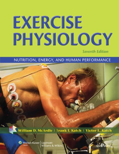 EXERCISE PHYSIOLOGY: ENERGY, NUTRITION & HUMAN PERFORMANCE