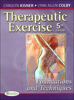 THERAPEUTIC EXERCISE; FOUNDATIONS & TECHNIQUE