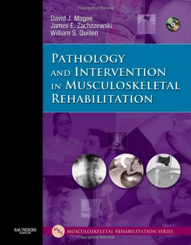 PATHOLOGY AND THE INTERVENTION IN MUSCULOSKELETAL REHABIL...