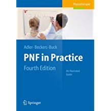 PNF IN PRACTICE : AN ILLUSTRATED GUIDE