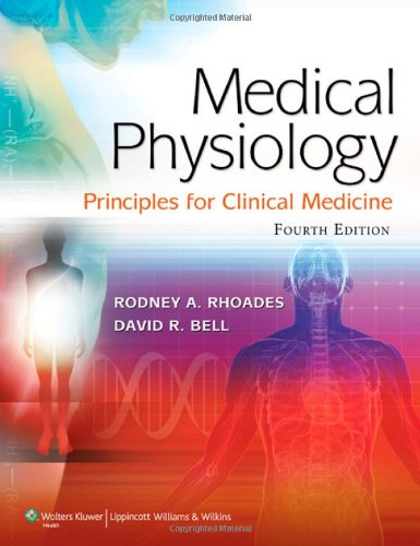 MEDICAL PHYSIOLOGY : PRINCIPLES FOR CLINICAL MEDICINE