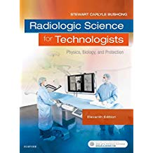 RADIOLOGIC SCIENCE FOR TECHNOLOGISTS: PHYSICS, BIOLOGY...