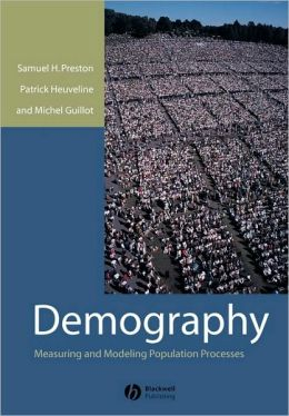 DEMOGRAPHY: MEASURING & MODELING POPULATION PROCESS