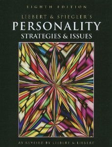 LIEBERT & SPIEGLERS PERSONALITY: STRATEGIES & ISSUES