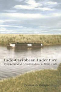 INDO-CARIBBEAN INDENTURE: RESISTANCE AND ACCOMMODATION