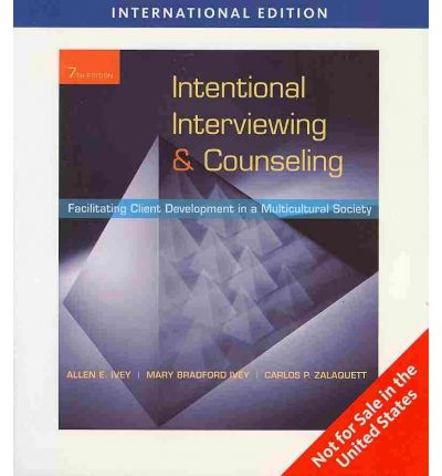 INTENTIONAL INTERVIEWING AND COUNSELLING