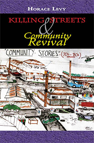 KILLING STREETS AND COMMUNITY REVIVAL