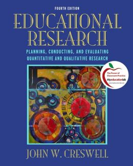 EDUCATIONAL RESEARCH: PLANNING CONDUCTING AND EVALUATING