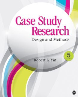 CASE STUDY RESEARCH:DESIGN & METHODS