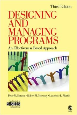 DESIGNING AND MANAGING PROGRAMS : AN EFFECTIVENESS...