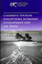 CARIBBEAN TOURISM: PERCEPTION, ECONOMIC DEVELOPMENT & AIR