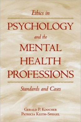 ETHICS IN PSYCHOLOGY AND MENTAL HEALTH