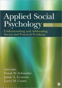 APPLIED SOCIAL PSYCHOLOGY: UNDERSTANDING & ADDRESSING SOCIAL