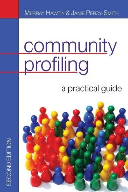COMMUNITY PROFILING : AUDITING SOCIAL NEEDS