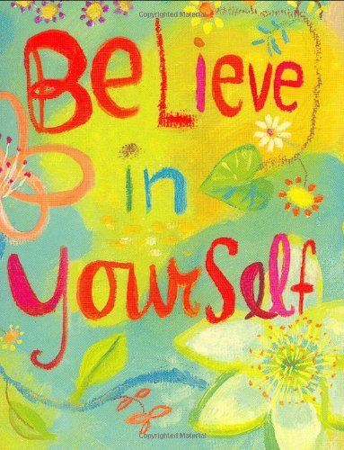 BELIEVE IN YOURSELF GIFT BOOK