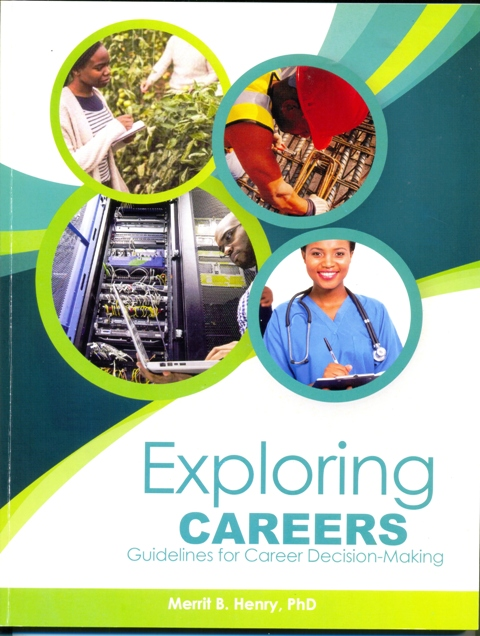 EXPLORING CAREERS: GUIDELINES FOR CAREER DECISION-MAKING