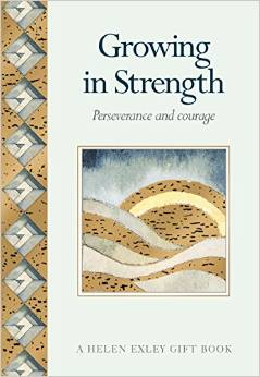 GROWING IN STRENGTH: PERSEVERANCE & COURAGE
