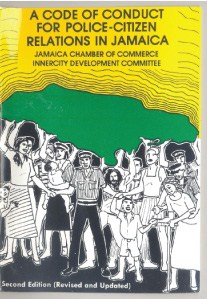 A CODE OF CONDUCT FOR POLICE-CITIZEN RELATIONS IN JAMAICA