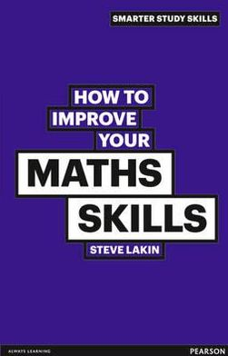 HOW TO IMPROVE YOUR MATH SKILLS