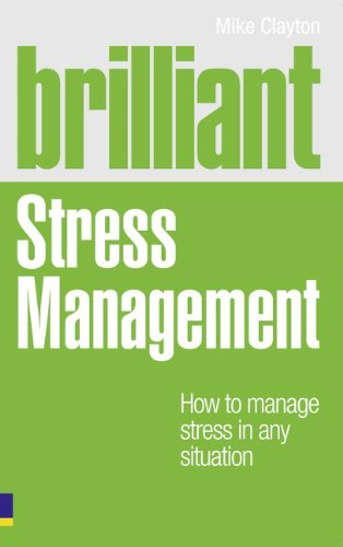 BRILLIANT STRESS MANAGEMENT: HOW TO MANAGE STRESS IN ANY...