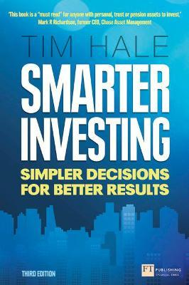 SMARTER INVESTING : SIMPLER DECISIONS FOR BETTER RESULTS