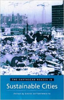 THE EARTHSCAN READER IN SUSTAINABLE CITIES