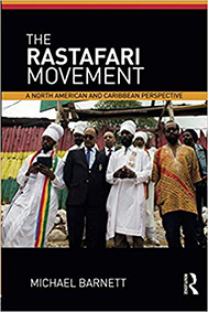 THE RASTAFARI MOVEMENT: A NORTH AMERICAN AND CARIBBEAN PE...