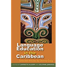LANGUAGE EDUCATION IN THE CARIBBEAN