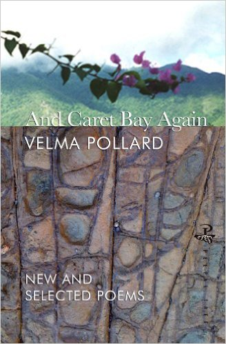 AND CARET BAY AGAIN: NEW AND SELECTED POEMS