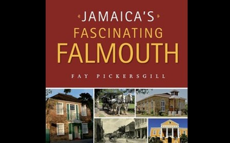 JAMAICA'S FASCINATING FALMOUTH
