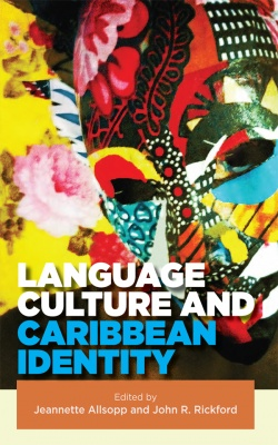 LANGUAGE CULTURE AND CARIBBEAN IDENTITY