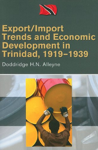 EXPORT/IMPORT TRENDS AND ECONOMIC DEVELOPMENT IN TRINIDAD