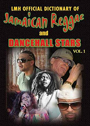 LMH OFFICIAL DICTIONARY OF JAMAICAN REGGAE AND DANCEHALL