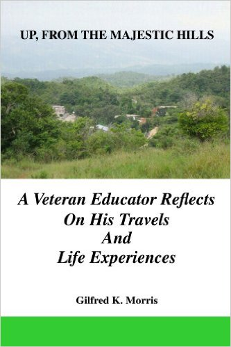 UP, FROM THE MAJESTIC HILLS: A VETERAN EDUCATOR REFLECTS