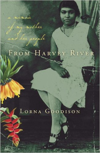 FROM HARVEY RIVER: A MEMOIR OF MY MOTHER AND HER PEOPLE