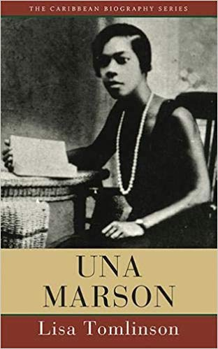 UNA MARSON (CARIBBEAN BIOGRAPHY SERIES)