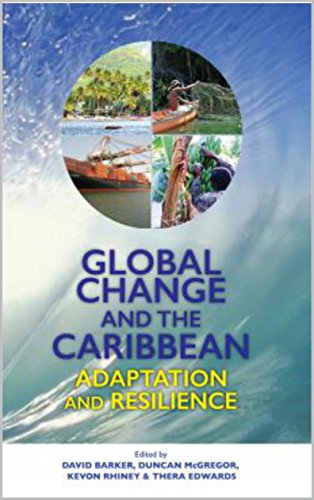GLOBAL CHANGE & THE CARIBBEAN: ADAPTATION AND RESILIENCE
