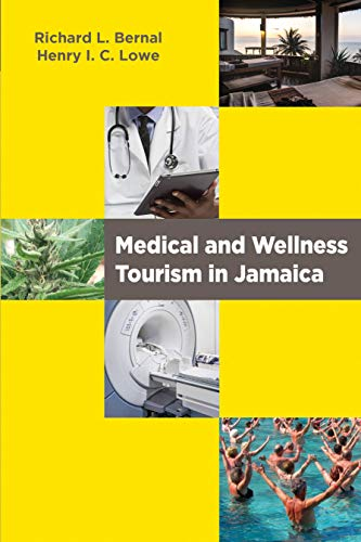 MEDICAL & WELLNESS TOURISM IN JAMAICA