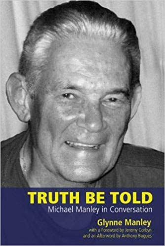 TRUTH BE TOLD: MICHAEL MANLEY IN CONVERSATION