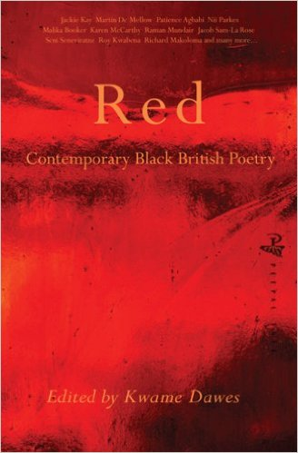 RED: CONTEMPORARY BLACK AND BRITISH POETRY