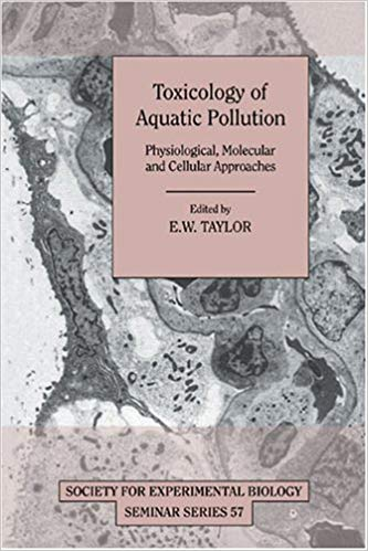 TOXICOLOGY OF AQUATIC POLLUTION: PHYSIOLOGICAL, MOLECULAR...