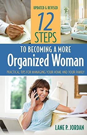 12 STEPS TO BECOMING A MORE ORGANISED WOMAN