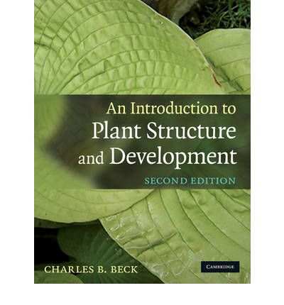 AN INTRODUCTION TO PLANT STRUCTURE AND DEVELOPMENT...