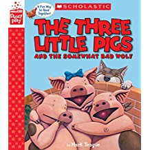 THREE LITTLE PIGS AND THE SOMEWHAT BAD WOLF