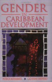 GENDER IN THE CARIBBEAN DEVELOPMENT